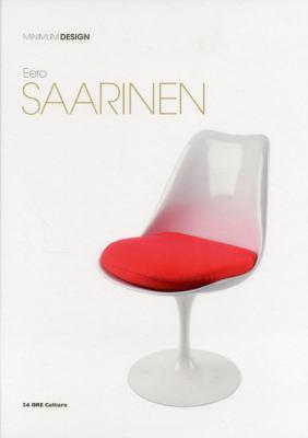 Eero Saarinen: Minimum Design 9788866480549