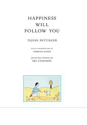 Happiness Will Follow You (Second Edition) 9788866061021