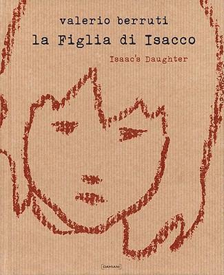 La Figlia Di Isacco/Isaac's Daughter 9788862081221