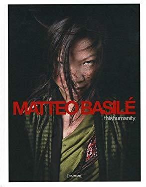 Matteo Basile: Thishumanity 9788862081634