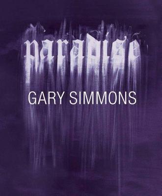 Gary Simmons: Paradise 9788862082402
