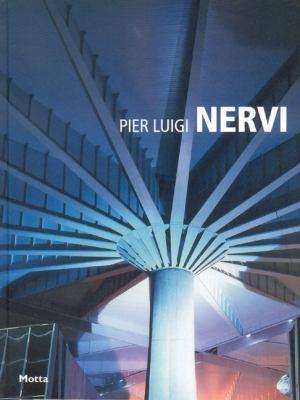Pier Luigi Nervi 9788864130057