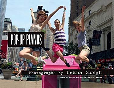 Lekha Singh: Pop Up Pianos 9788862082334