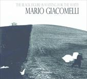 The Black Figure Is Waiting for the White: Mario Giacomelli Photographs