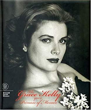 The Grace Kelly Years, Princess of Monaco 9788861303430