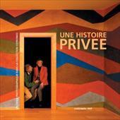Une Histoire Privee: Un Choix Photographique Dans la Collection Cotroneo [With Book]