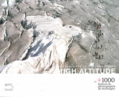 High Altitude: Photography in the Mountains 9788874395880