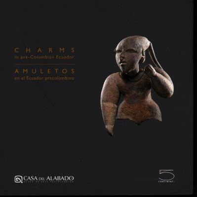 Charms in Pre-Columbian Ecuador 9788874395910