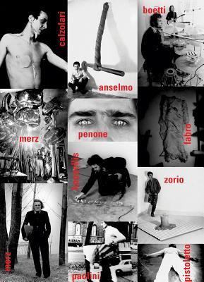 Arte Povera: A Film by Sergio Ariotti & Beatrice Merz 9788877572523