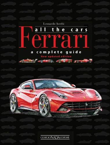 Ferrari All the Cars: A Complete Guide 9788879115230