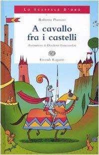 A cavallo fra i castelli - Roberto Piumini