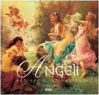 Angeli. Artisti e ispirazione - Zaczek, Iain