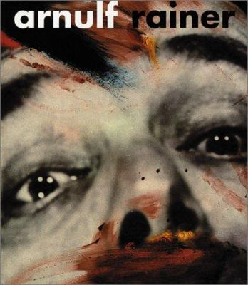 Arnulf Rainer: Retrospettiva 1948-2000 [With English Booklet] 9788877571281