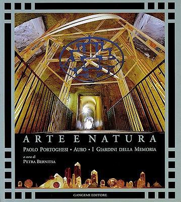 Arte E Natura/Art And Nature: I Giardini Della Memoria 9788874488704