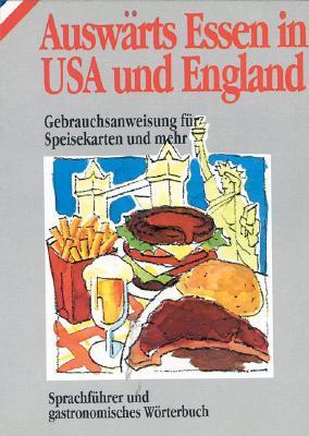Auswarts Essen in USA Und England (in German) 9788873011057