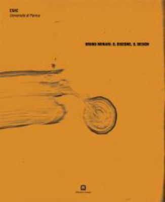 Bruno Munari: Il Disegno, Il Design 9788875701604