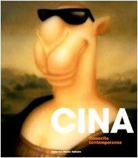 Cina. Rinascita contemporanea. Catalogo della mostra (Milano, 11 dicembre 2009-7 febbraio 2010) - P. Marella, E. Battiston