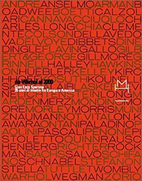 Da Warhol Al 2000: Gian Enzo Sperone: 35 Anni Di Mostre Fra Europa E America 9788877571212