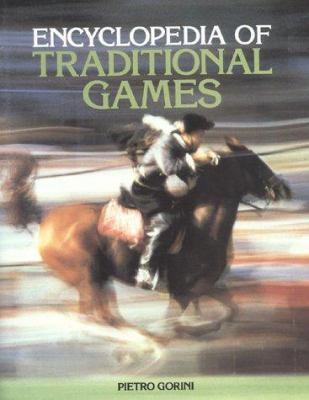 Encyclopedia of Traditional Games 9788873010098