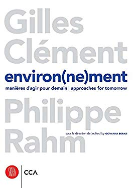Environ(ne)Ment: Manieres D'Agir Pour Demain/Approaches for Tomorrow 9788876249594