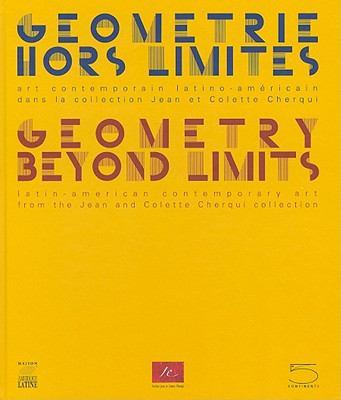 Geometrie Hors Limites/Geometry Beyond Limits