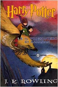 Harry Potter E il Prigioniero D'Azkaban 9788877828521