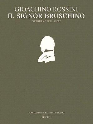 Il Signor Bruschino: Ossia il Figlio Per Azzardo 9788875928209