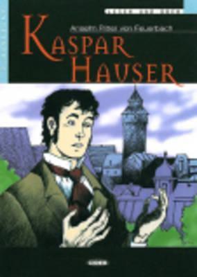 Kaspar Hauser [With CD (Audio)] 9788877549914