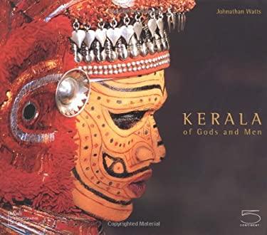 Kerala: Of Gods and Men 9788874391165