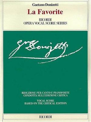 La Favorita: Vocal Score 9788875926670