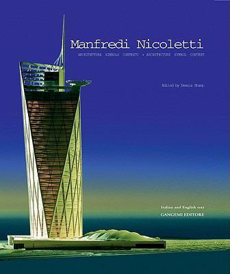 Manfredi Nicoletti: Architettura Simbolo Contesto/Architecture Symbol Context 9788874488407