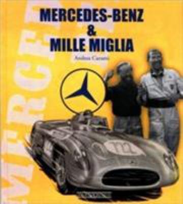 Mercedes-Benz & Mille Miglia 9788879113595