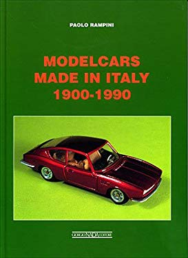 Modelcars Made in Italy 1900-1990 9788879113083