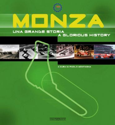 Monza: Una Grande Storia/A Glorious History 9788879113588
