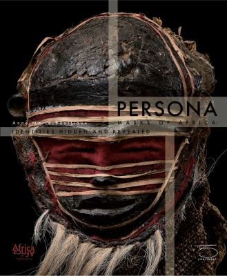 Persona: Masks of Africa: Identities Hidden and Revealed 9788874395132