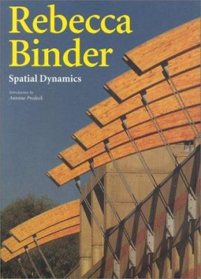 Rebecca Binder: Spatial Dynamics 9788878380554