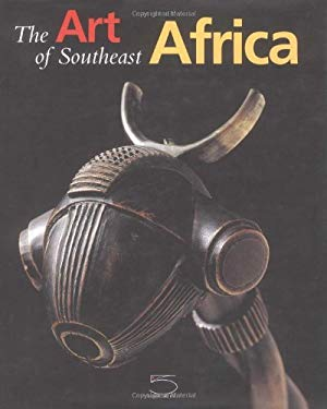 The Art of Southeast Africa: From the Conru Collection 9788874390014