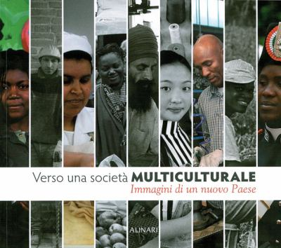 Verso Una Societa Multiculturale: Images of a New Country 9788872925256