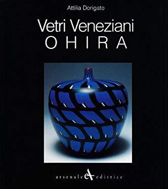 Vetri Veneziani: Ohira: Collezione Pasta Vitrea 9788877431912