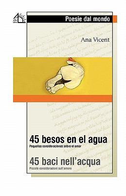 45 Baci Nell'acqua / 45 Besos En El Agua 9788889618783