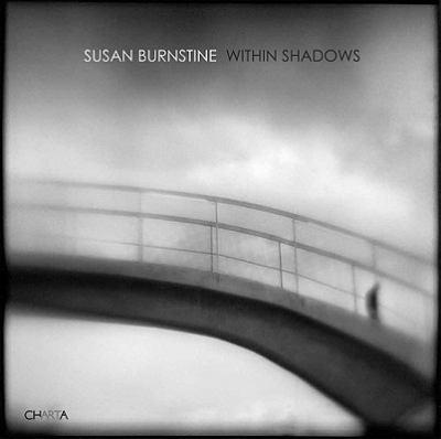 Susan Burnstine: Within Shadows 9788881588114