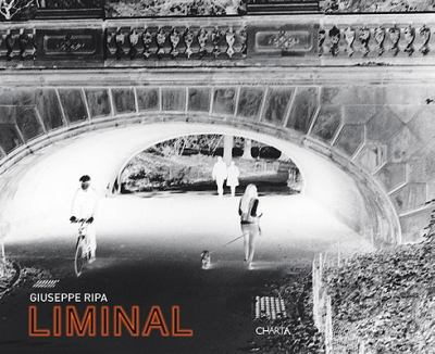 Giuseppe Ripa: Liminal 9788881588138