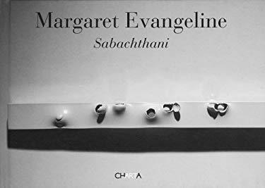 Margaret Evangeline: Sabachthani 9788881588480