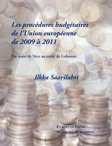 Les Proc Dures Budg Taires de L'Union Europ Enne de 2009 2011 - Du Trait de Nice Au Trait de Lisbonne 9788883980725