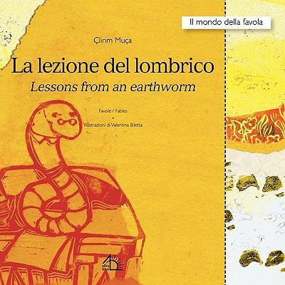 La Lezione del Lombrico Lessons from an Earthworm 9788889618752