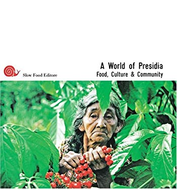 A World of Presidia: Food, Culture, and Community 9788884990853