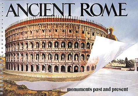 Ancient Rome: Monuments Past and Present 9788881620302