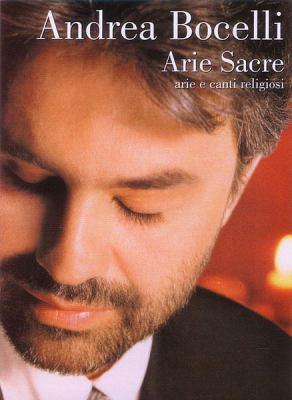 Andrea Bocelli - Arie Sacre: (Sacred Arias) Arie E Canti Religiosi 9788882915940