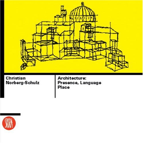 Architecture: Presence, Language and Place 9788881187003