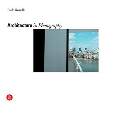 Architecture in Photography 9788884910141